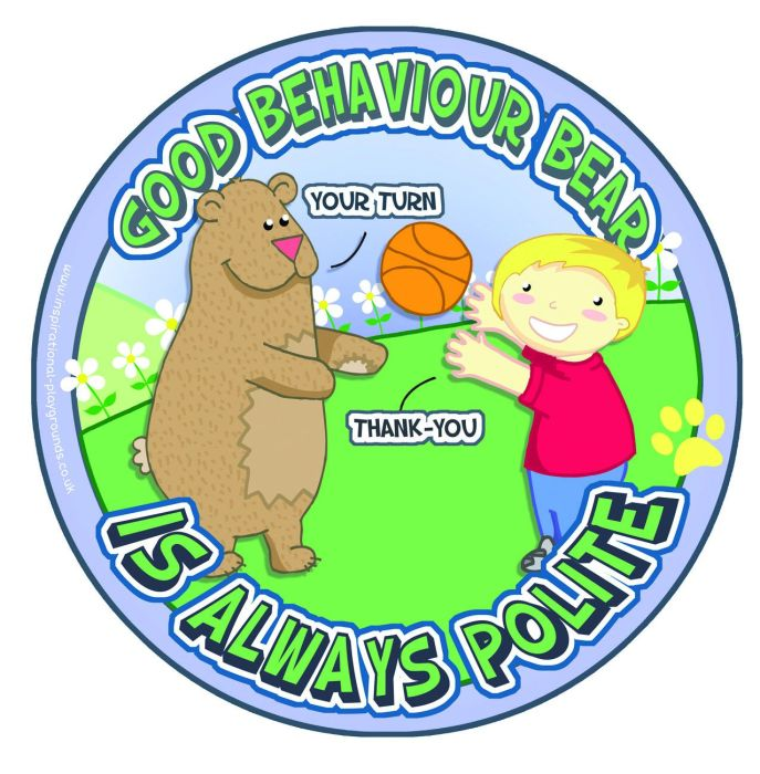 Be Polite Good Behaviour Bear Sign